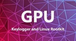 gpu rootkit linux keylogger